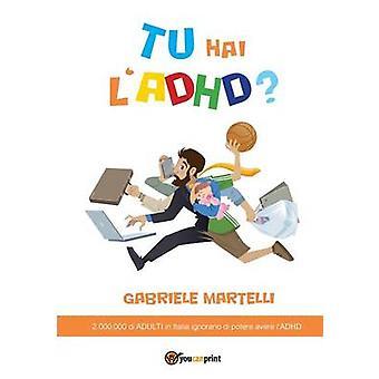 Tu hai lADHD by Martelli & Gabriele