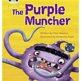 Bug Club Phonics Bug Set 26 The Purple Muncher by Paul Shipton - 9780