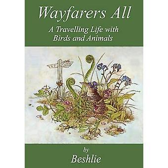 Wayfarers All by Beshlie