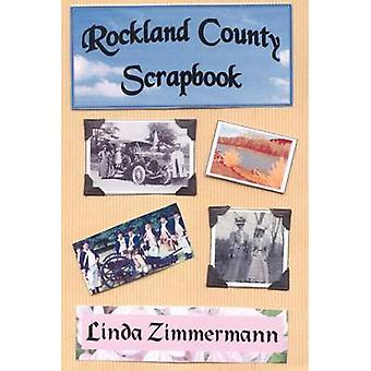 Rockland County Scrapbook by Zimmermann & Linda