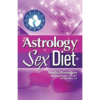 Astrology Sex Diet by Moonstone & Ariella