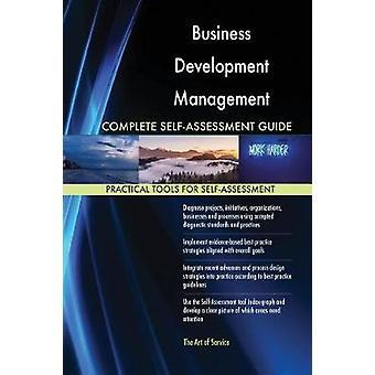 Business Development Management Complete SelfAssessment Guide by Blokdyk & Gerardus