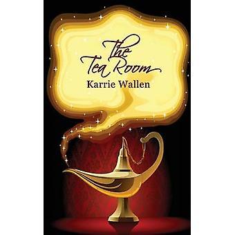 The Tea Room by Wallen & Karrie