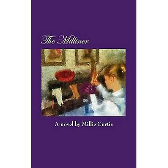 The Milliner by Curtis & Millie