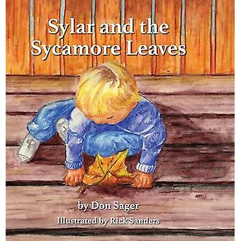 Sylar and the Sycamore Leaves by Sager & Don