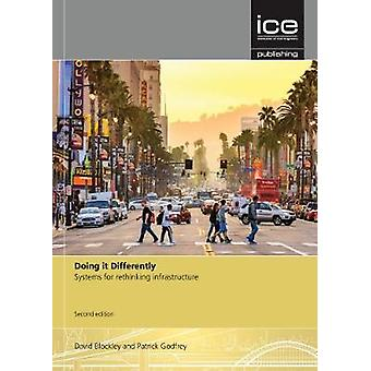 Doing it Differently - Second edition - Systems for Rethinking Infrast