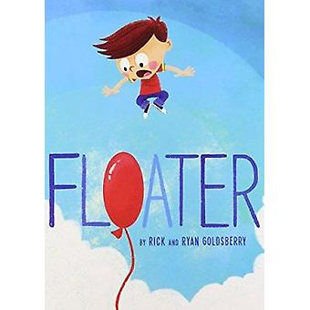 Floater by Rick Goldsberry - Ryan Goldsberry - 9780989125321 Book