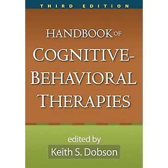 Handbook of Cognitive-behavioral Therapies (3rd Revised edition) by K