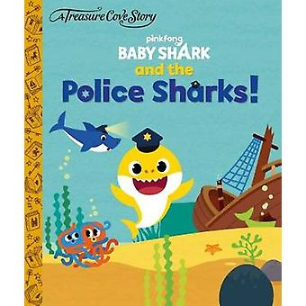 Treasure Cove Stories - Baby Shark Police Sharks - 9781913265854 Book