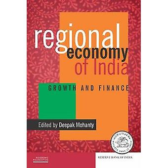Regional Economy of India - Growth and Finance by Deepak Mohanty - 978