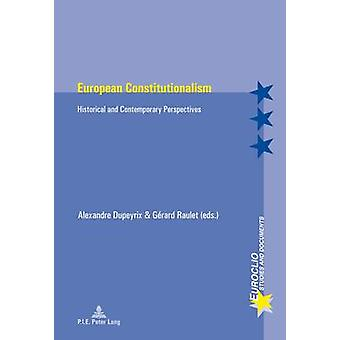 European Constitutionalism - Historical and Contemporary Perspectives