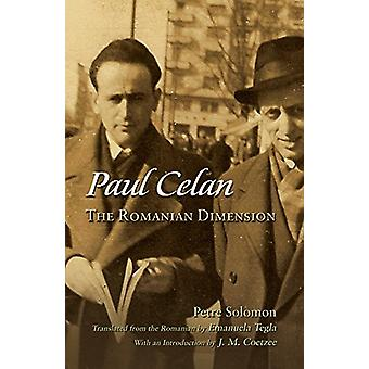 Paul Celan - The Romanian Dimension by Petre Solomon - 9780815636021 B