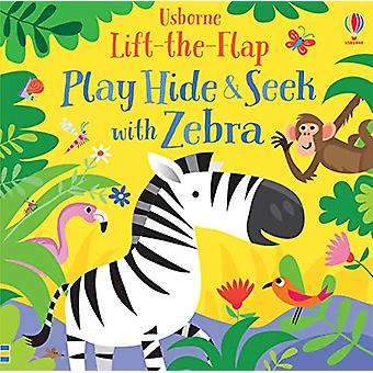 Play Hide and Seek with Zebra by Sam Taplin - 9781474968737 Book