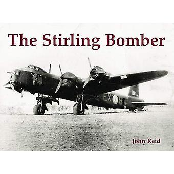 The Stirling Bomber by John Reid - 9781840338218 Book