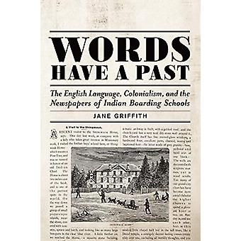 Words Have a Past - The English Language - Colonialism - and the Newsp