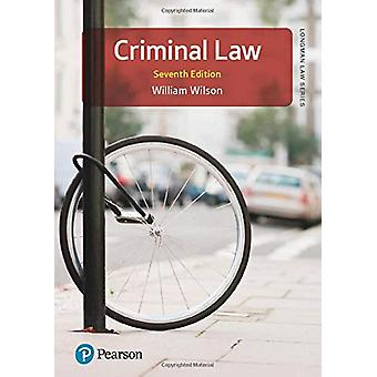 Criminal Law by William Wilson - 9781292286747 Book