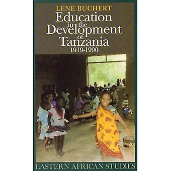 Education in the Development of Tanzania, 1919-90 (Eastern African Studies)