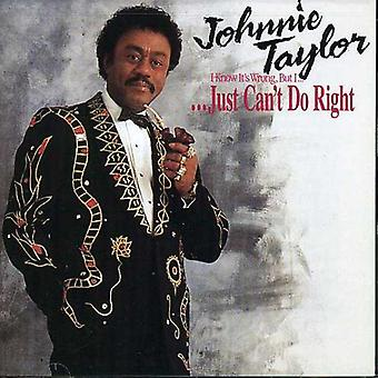 Johnnie Taylor - (I Know It's Wrong But I) Just [CD] USA import