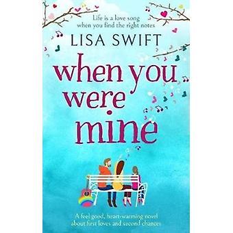 When You Were Mine di Lisa Swift