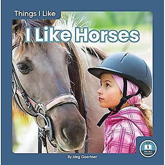 Things I Like: I Like Horses