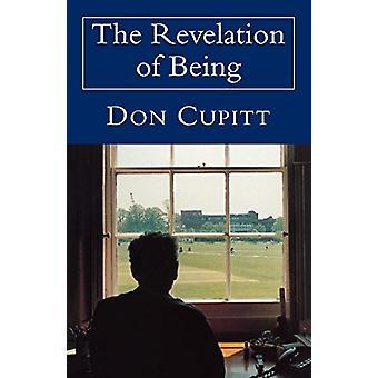Uppenbarelsen av att vara vid Don Cupitt - 9780334027447 bokar