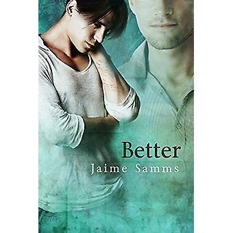 Better by Jaime Samms - 9781613723425 Book