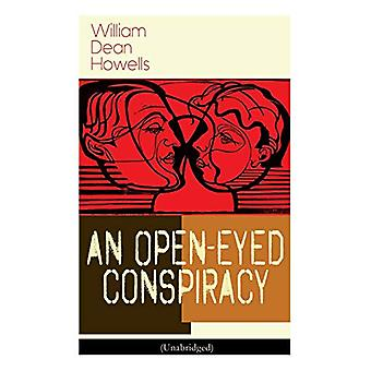 An Open-Eyed Conspiracy (Unabridged) - An Idyl of Saratoga by William