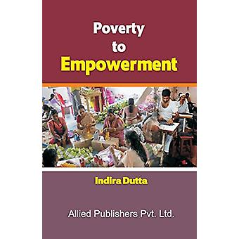 Poverty to Empowerment by Dutta - 9788184247091 Book