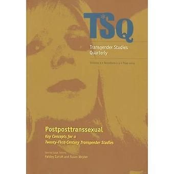 Postposttranssexual by Susan Stryker Paisley Currah