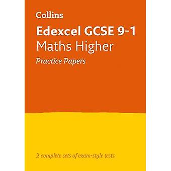 Edexcel GCSE 91 Matemáticas Trabajos de práctica superior Ideal para el aprendizaje en el hogar Evaluaciones 2021 y exámenes 2022 Collins GCSE Grado 91 Revisión