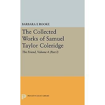 The Collected Works of Samuel Taylor Coleridge - Volume 4 (Part II) -