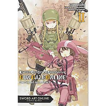 Sword Art Online Alternative Gun Gale Online, Vol. 2 (light novel) by Reki Kawahara (Paperback, 2018)