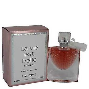 La Vie Est Belle L'eclat By Lancome L'eau De Parfum Spray 1.7 Oz (naiset)