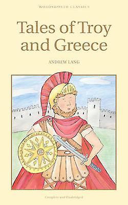Tales of Troy och Grekland av Andrew Lang