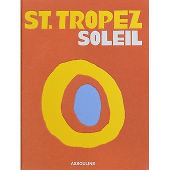 St. Tropez Soleil by Simon Liberati