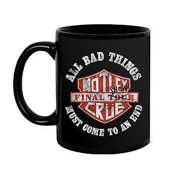 All Bad Things Come To An End Mug Unisex's -Motley Crue Designs