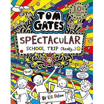 Tom Gates Spectacular School Trip Really 17