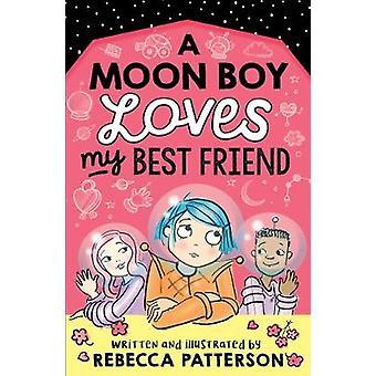 A Moon Boy Loves My Best Friend Moon Girl
