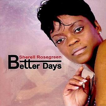 Sherell Rosegreen - Better Days [CD] USA import