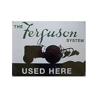 Ferguson System Used Here Metal Sign