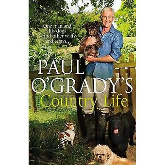 ポール オグレイディ - 9780593072417 本によってポール オグレイディ カントリー ライフ