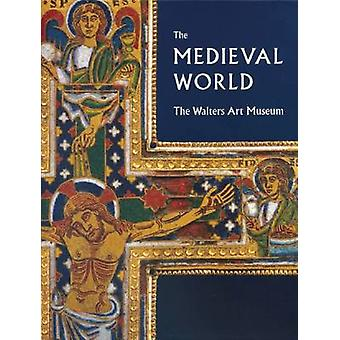 The Medieval World - The Walters Art Museum by Martina Bagnoli - Kathr