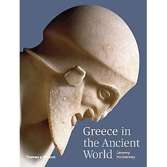 Greece in the Ancient World by Jeremy McInerney - 9780500252260 Book