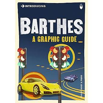 Introducing Barthes - A Graphic Guide by Philip Thody - Piero - 978184