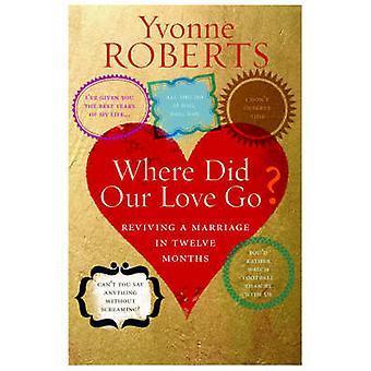 Där gick vår kärlek? av Yvonne Roberts - 9781904977421 bok