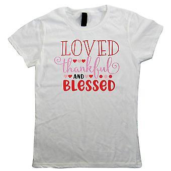 Geliebt dankbar und gesegnet, Womens T Shirt - Valentinstag Muttertagsgeschenk Sie