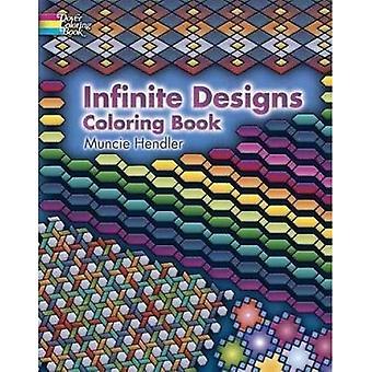 Infini dessins Coloring Book (livre de coloriage de Douvres)