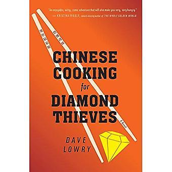 Kinesiska matlagning för Diamond tjuvar