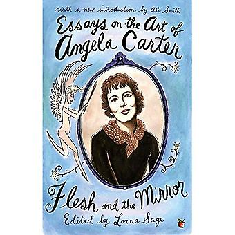Essais sur l'Art d'Angela Carter: chair et le miroir