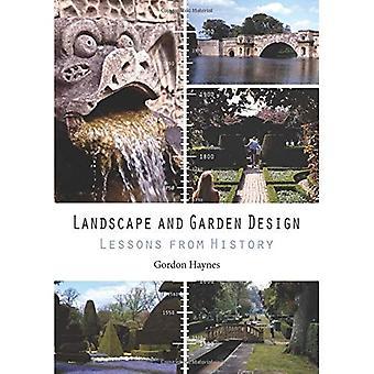 Landskap och trädgårdsdesign: lärdomar från historien